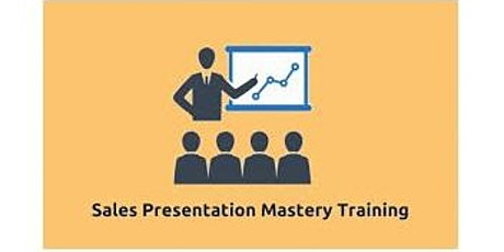 Sales Presentation Mastery 2 Days Training in Vienna tickets