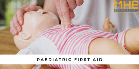 Paediatric First Aid & Emergency First Aid tickets