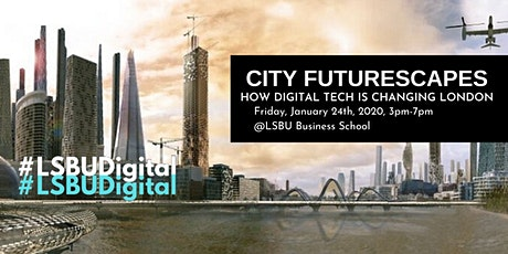 City Futurescapes - How Digital Tech is Changing London tickets