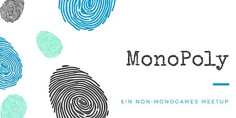 MonoPoly - Ein non-monogames Meetup #Februar 2020 Edition Tickets