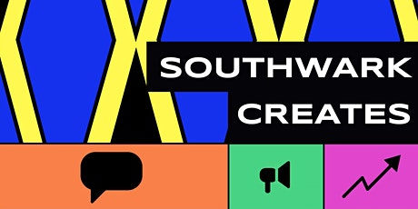 Southwark Creates launch event tickets