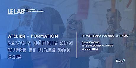 Atelier Formation #Lille | Savoir définir son offre & fixer son prix billets