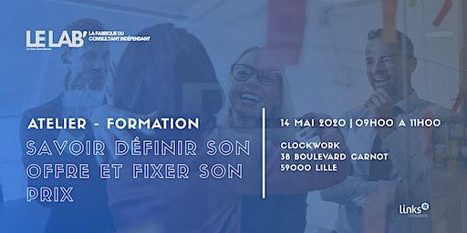 Atelier Formation #Lille | Savoir définir son offre & fixer son prix