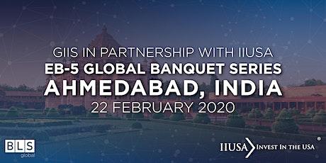 IIUSA EB-5 Reception Mocktail - Ahmedabad 2020 tickets