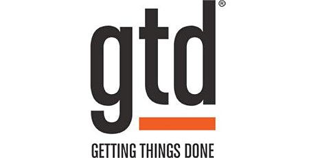 GETTING THINGS DONE (GTD®) Level 3 Course: Focus and Direction - LONDON tickets