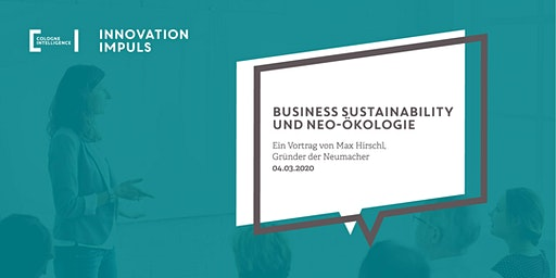 Impuls #8 | Business Sustainability und Neo-Ökologie