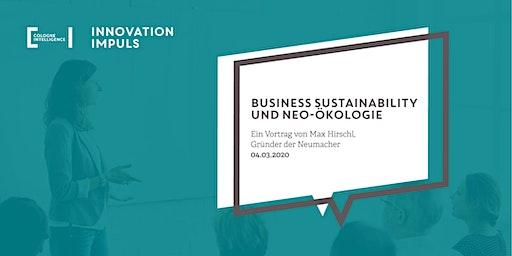 Impuls #8   Business Sustainability und Neo-Ökologie