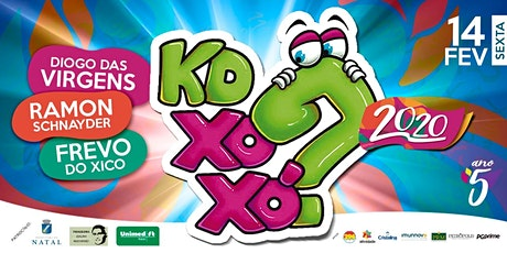 Kd Xoxó ? - 2020 bilhetes