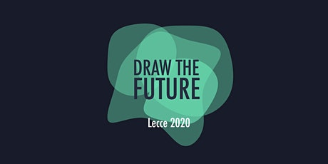 Draw the Future biglietti
