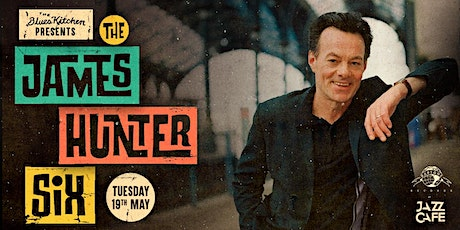 Cancelled: The Blues Kitchen presents The James Hunter Six tickets