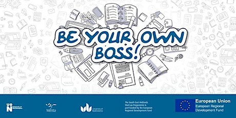 Become Your Own Boss - An Introduction to Starting your own Business tickets