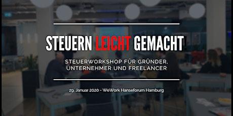 Steuern leicht gemacht - Workshop für Unternehmer & Freelancer  Tickets