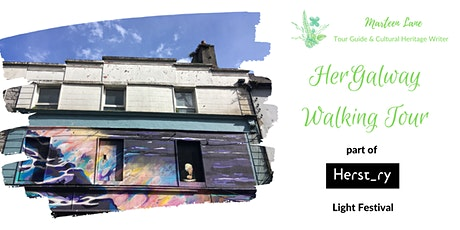 HerGalway HerStory Light Festival Walking Tour tickets