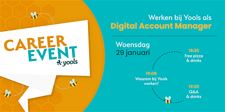 Career event: Werken bij Yools als Digital Account Manager tickets