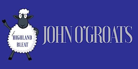 HIGHLAND BLEAT -  JOHN O'GROATS tickets
