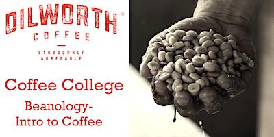 Beanology – Intro to Coffee