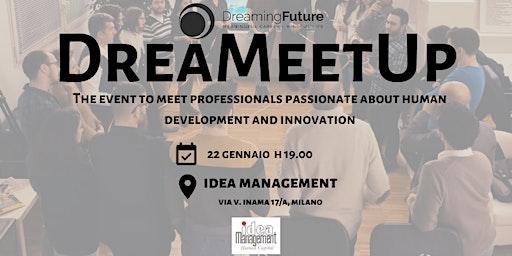 DreaMeetUp - January Event