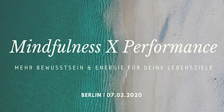 Mindfulness meets Performance Workshop Tickets