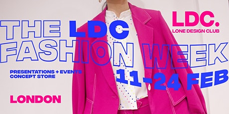 The LDC London Fashion Week: Presentations + Concept Store tickets