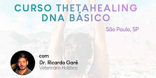 Curso Formação ThetaHealing DNA Básico - 13, 14 e 15 de março - SP