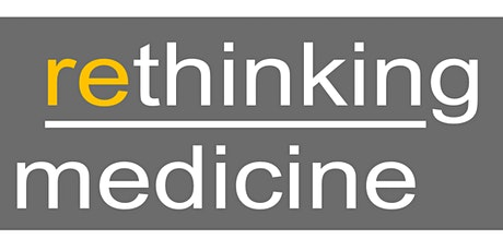 Rethinking Medicine National Event tickets