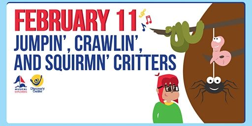 Musical Explorers: Jumpin', Crawlin', and Squirmin' Critters