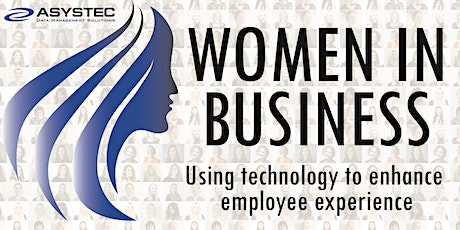 Women in Business: Using Technology to enhance employee experience tickets