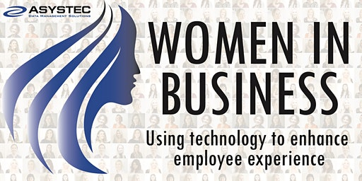Women in Business: Using Technology to enhance employee experience