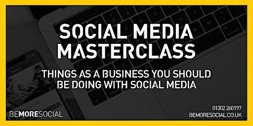Be More Social - Social Media Masterclass - ROTHERHAM