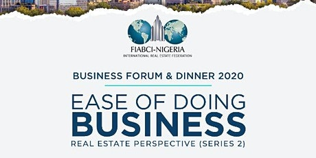 FIABCI-Nigeria International Business Forum and Annual Dinner 2020 tickets