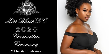 Miss Black DC Coronation Ceremony & Charity Fundraiser tickets