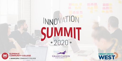 Innovation Summit at Glendale Community College