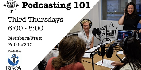 Podcasting 101 Online  w/ What Cheer Writers Club tickets