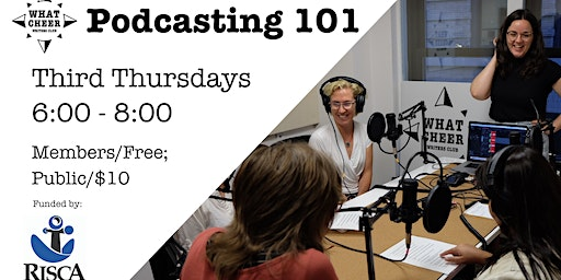 Podcasting 101 @ What Cheer Writers Club