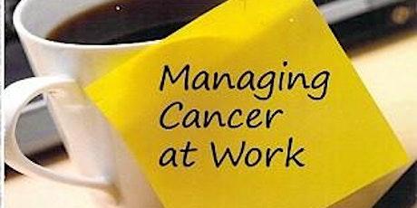 Work Stride: Managing Cancer at Work tickets