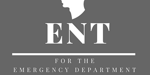 ENT Skills for the Emergency Department Course