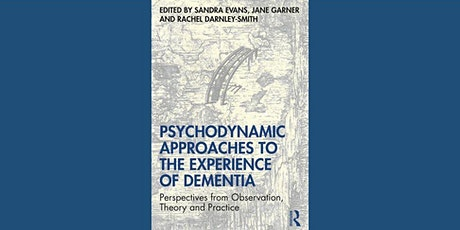 Book Launch: Psychodynamic Approaches to the Experience of Dementia tickets
