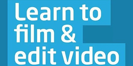 Two Day Video Training Course - Learn to film and edit your own video in just two days! tickets