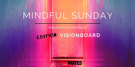 Mindful Sunday - Edition Visionboard tickets
