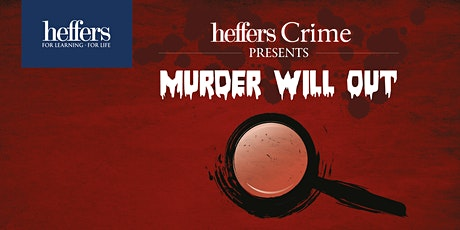 'Murder Will Out': a day of crime, thriller & mystery fiction  tickets