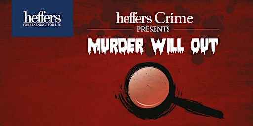 'Murder Will Out': a day of crime, thriller & mystery fiction