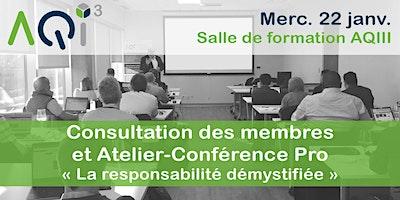 """Consultation des membres et Conférence Pro """"Assurer sa protection professionnelle"""""""