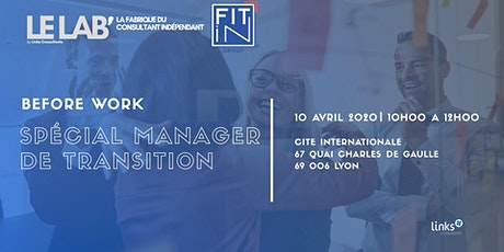 Before Work #Lyon | Le petit-dejeuner des managers de transition | tickets
