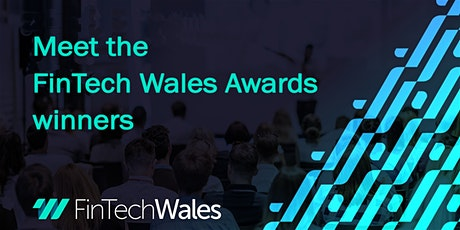 Meet the FinTech Wales Awards winners. Learn what made the winners winners tickets