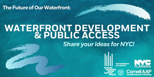 Public Forum: Waterfront Development, Public Access, and In-water Access