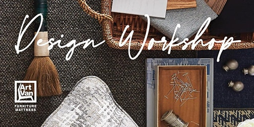 Art Van Workshop - How to Design a Room You Love