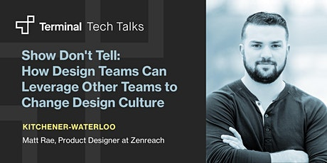 Show Don't Tell: How Design Teams Can Leverage Other Teams tickets