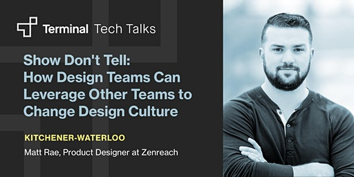 Show Don't Tell: How Design Teams Can Leverage Other Teams