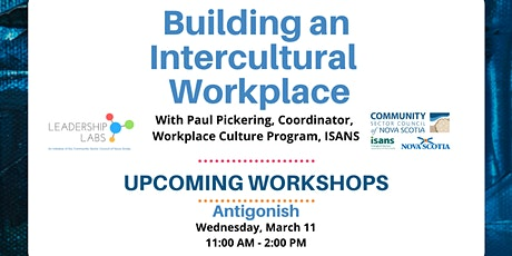 Building an Intercultural Workplace - ANTIGONISH tickets