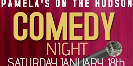 Comedy Night at Pamela's on the Hudson